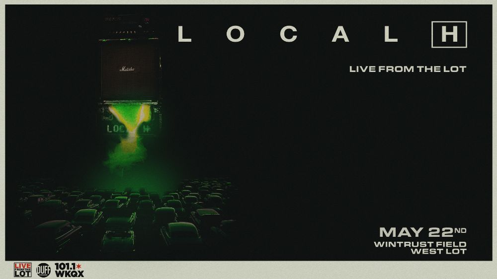 Live From the Lot Local H May 22