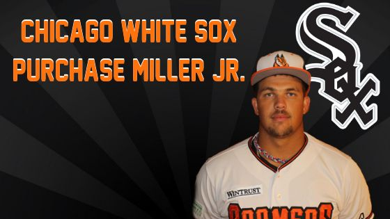 White Sox Purchase Contract of Darrell Miller Jr.