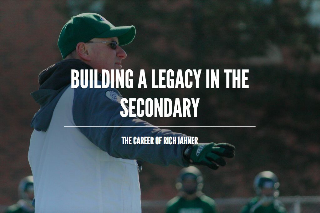 Building a Legacy in the Secondary: The Career of Rich Jahner