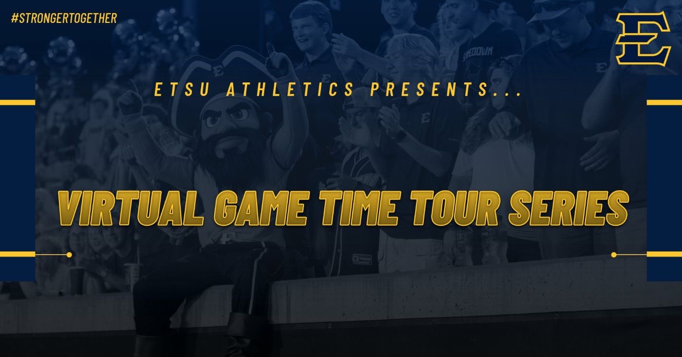 ETSU Athletics to hold virtual Game Time Tour series