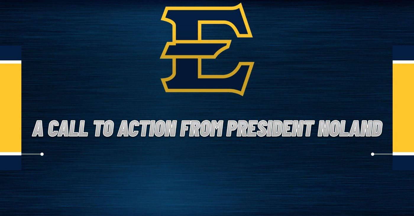A Call to Action From President Noland