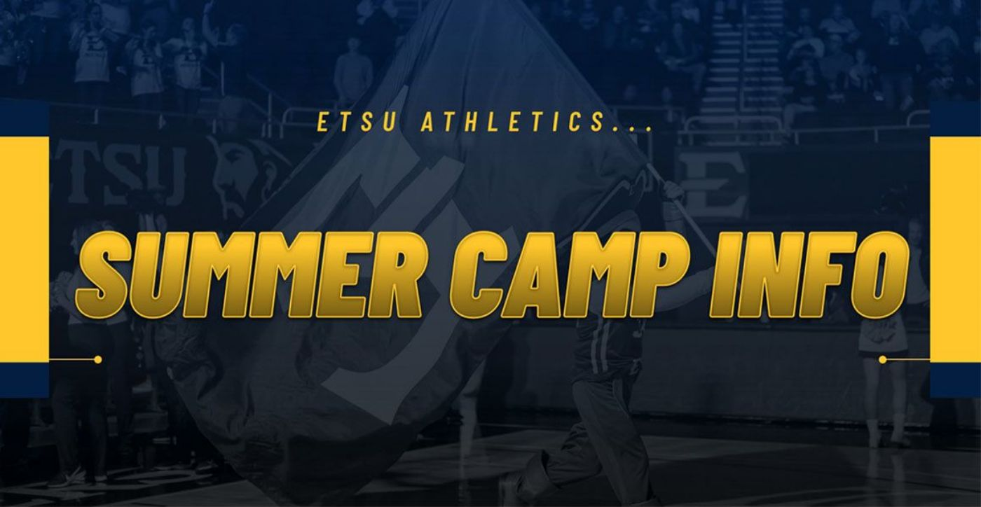 ETSU Athletics Announces Summer Camp Information
