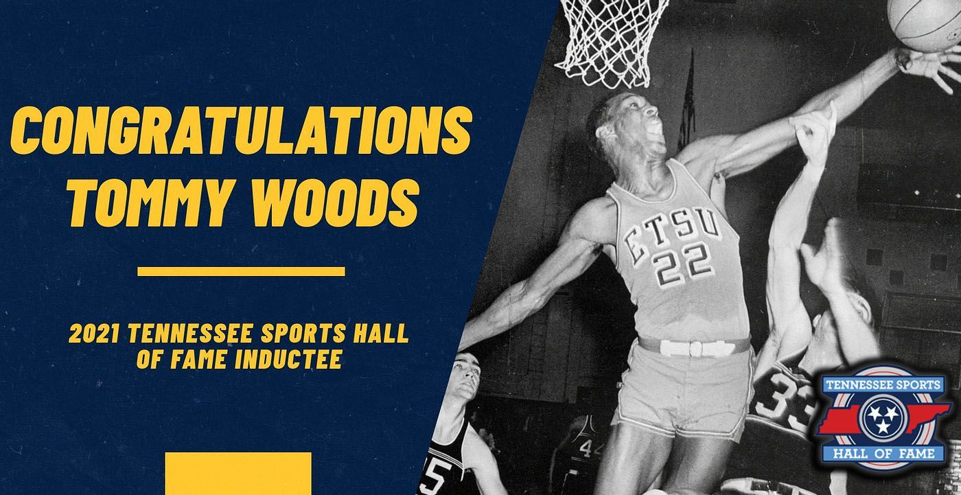 ETSU Basketball Standout Tommy Woods Announced as 2021 Inductee of the Tennessee Sports Hall of Fame