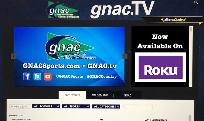 With the Roku platform, GNAC fans can watch their favorite events streamed through the conference's GNAC.tv portal on their television.
