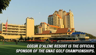 Coeur d'Alene Resort is the official sponsor of the GNAC Golf Championships