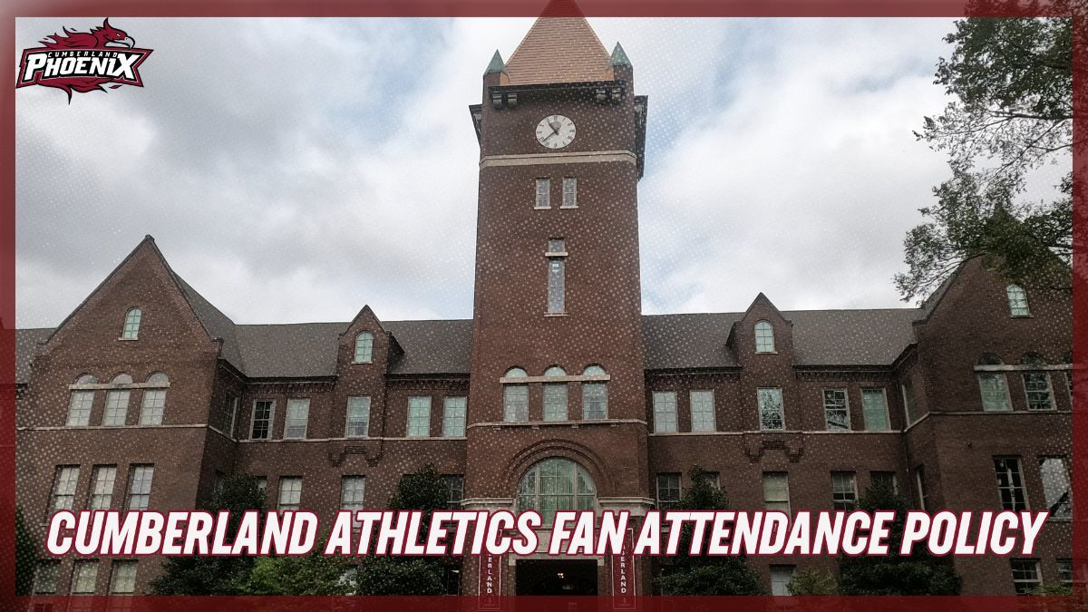 Cumberland Athletics Fan Attendance Policy