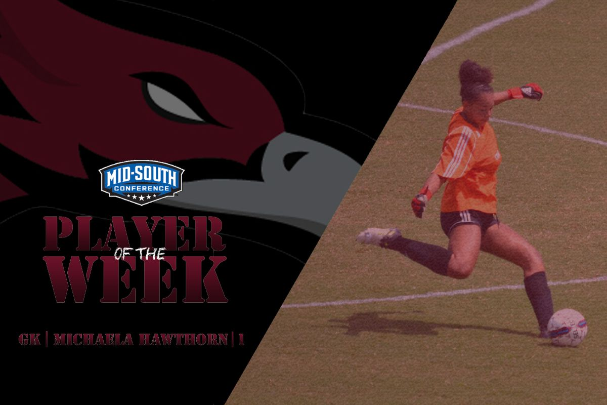 Hawthorn earns second consecutive Mid-South Conference Player of the Week