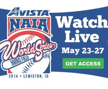 Video streaming available for Avista-NAIA World Series