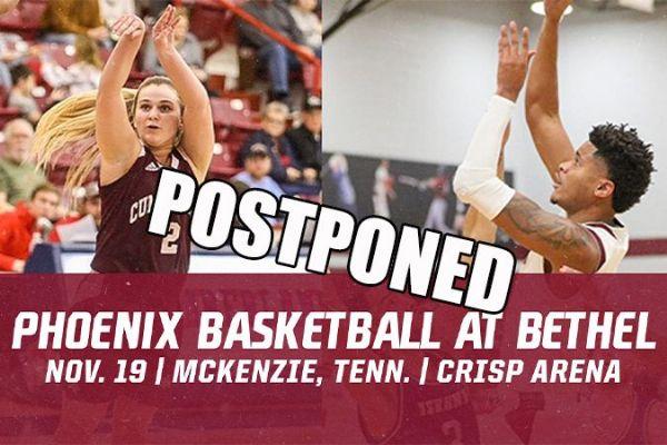 Phoenix Men's and Women's Basketball at Bethel Postponed