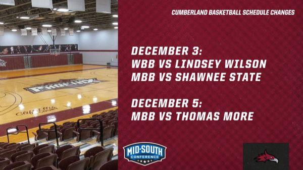 Cumberland Basketball Schedule Changes