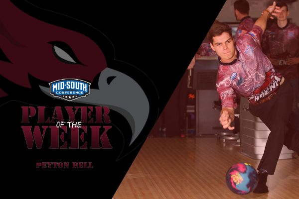 Bell named Mid-South Conference Bowler of the Week