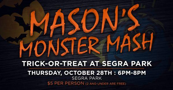 Mason's Monster Mash   Thursday, October 28, 2021   6  p.m.
