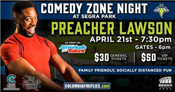 Comedy Zone Night 4.0 at Segra Park   Wednesday, April 21, 2021   7:30  p.m.