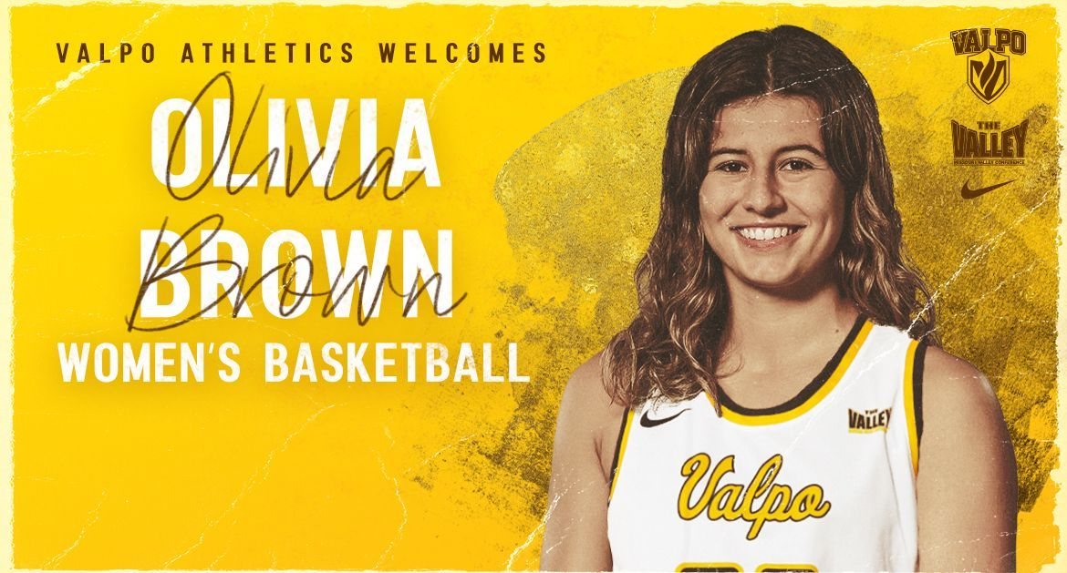 Olivia Brown Signs With Valpo Women's Basketball