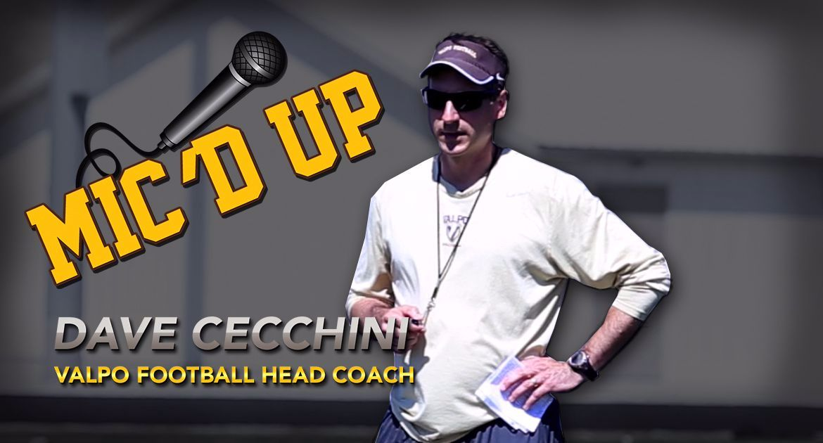 Mic'd Up With Valpo Football: Dave Cecchini