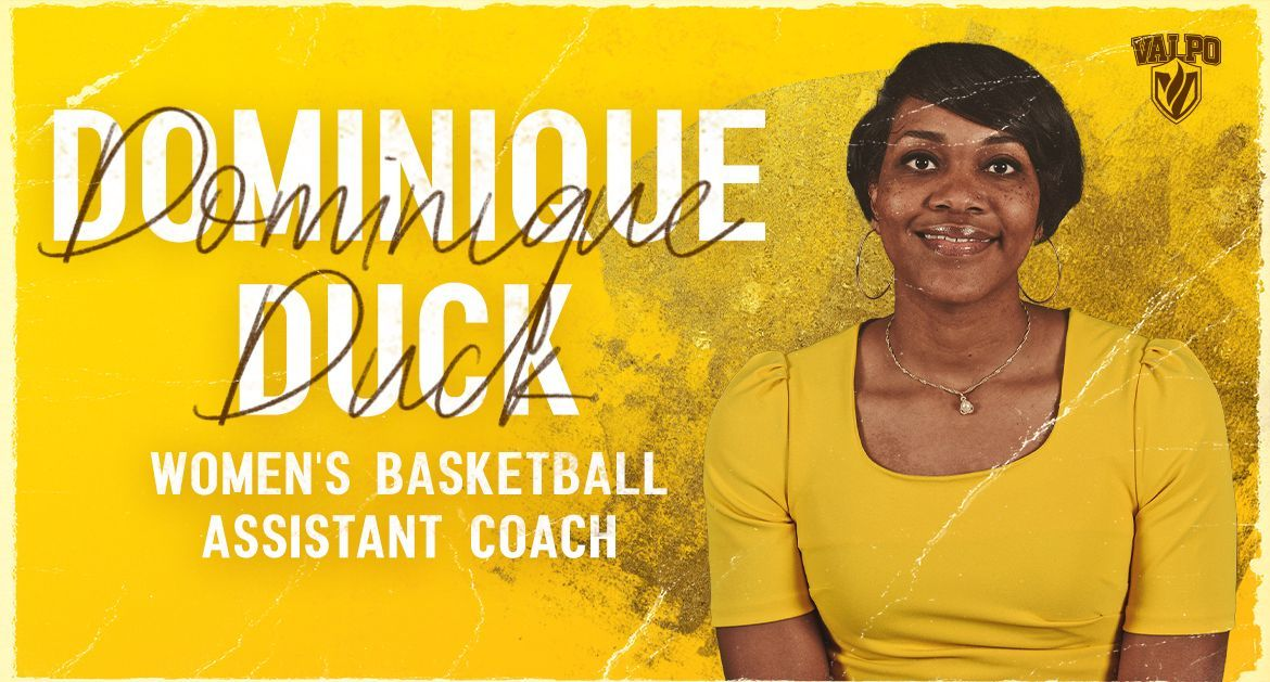 Dominique Duck Joins Valpo Women's Basketball Coaching Staff