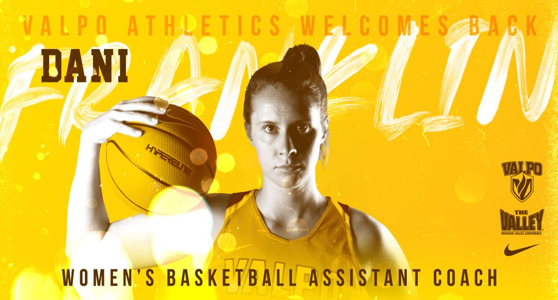 Dani Franklin Joins Valpo Women's Basketball Coaching Staff