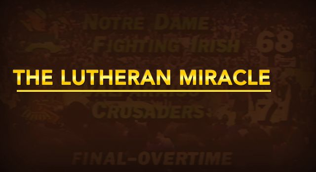 The Lutheran Miracle - 25 Years Later